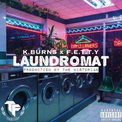 K.Burns x Fetty - Laundromat (Prod. by The Historian/Audio)