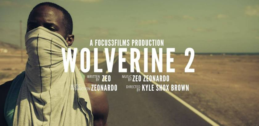 Zeo Zeonardo - Wolverine 2 (Music Video)