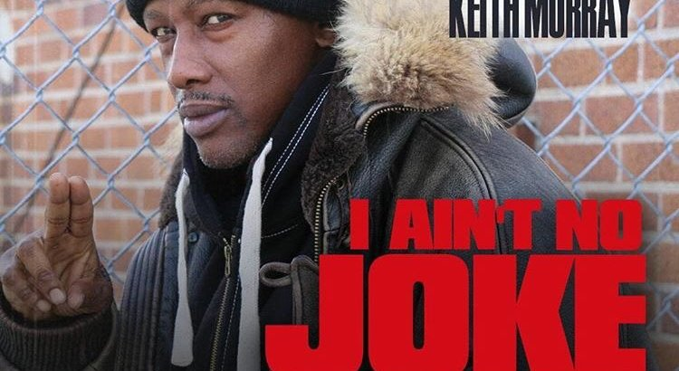 DJ Gumba ft. Keith Murray - I Ain't No Joke (Audio)