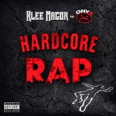 Klee MaGoR ft. ONYX - Hardcore Rap (Music Video)