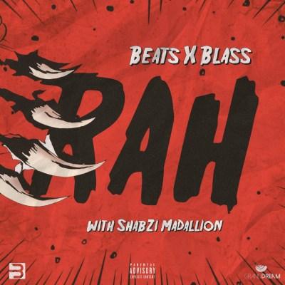 Beats By BlaSs ft. ShabZi Madallion – RAH (Music Video/Free Download)