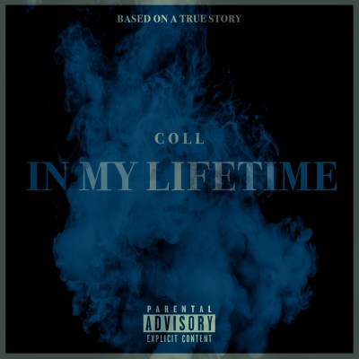 Urban Vault Exclusive: COLL - In My Lifetime (Music Video Premiere/iTunes/Spotify)