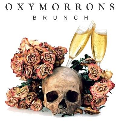 Oxymorrons - Brunch (Audio/iTunes/Spotify)