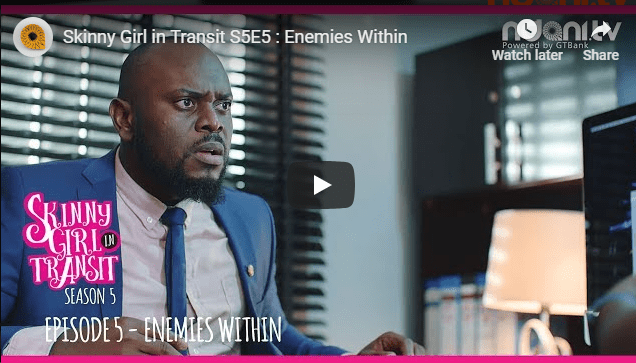 Skinny Girl In Transit Season 5 Episode 5 - Enemies Within, Enemies Everywhere