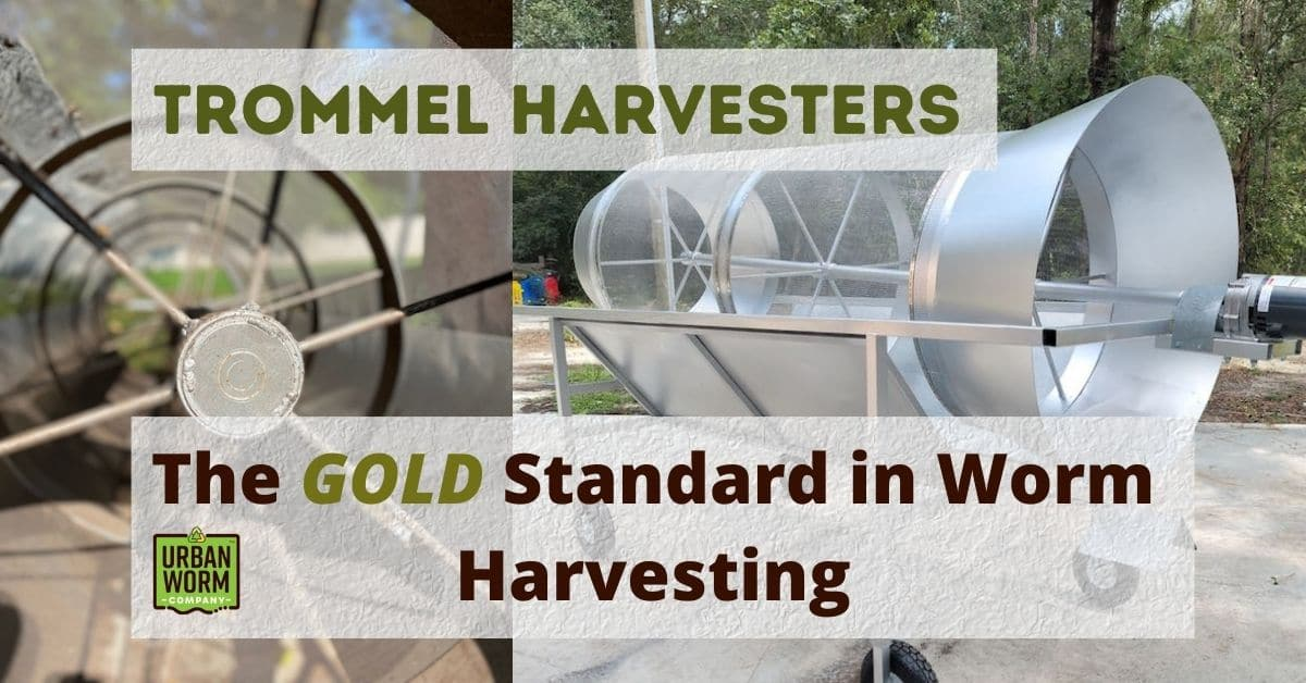 Trommel Worm Harvesters: The #1 Choice for Screening Worms & Castings