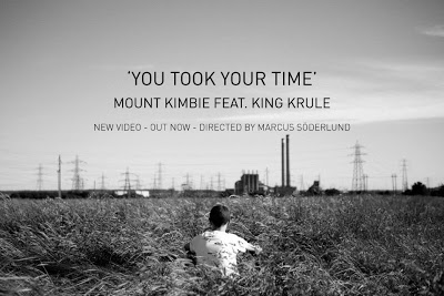 Mount Kimbie_You Took Your Time