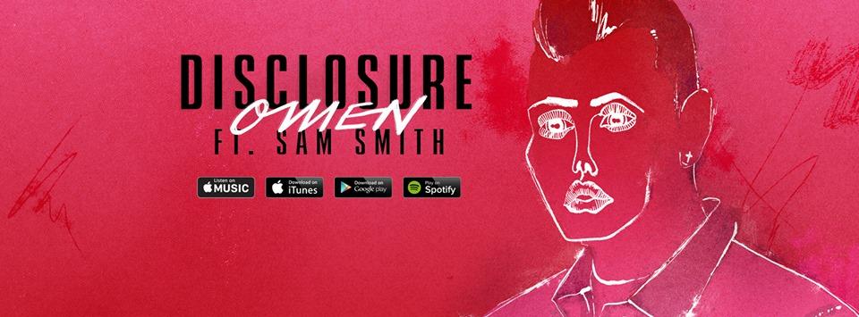 Disclosure Feat. Sam Smith presentan Omen