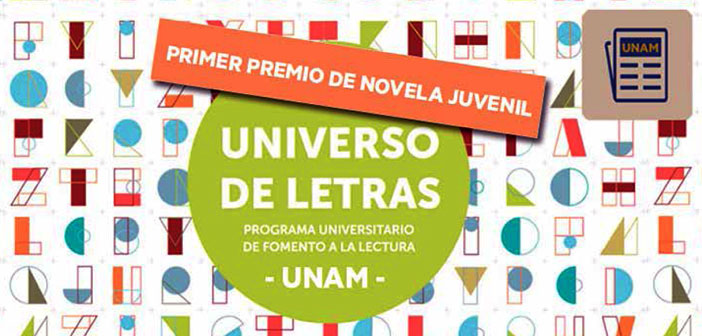Convocatorias Convocan a Premio de Novela Juvenil Universo de Letras