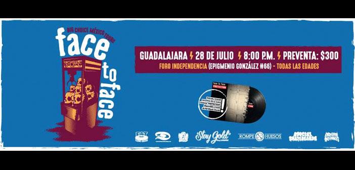 Face to Face en Guadalajara