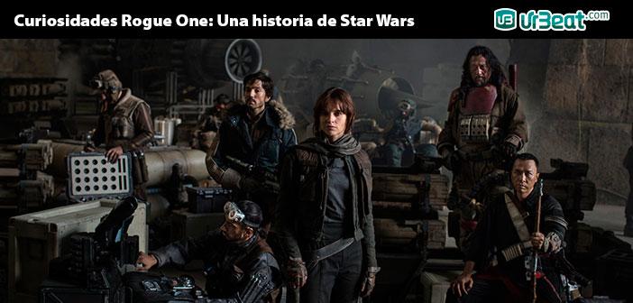 13 Curiosidades Rogue One: Una historia de Star Wars (Easter Eggs)
