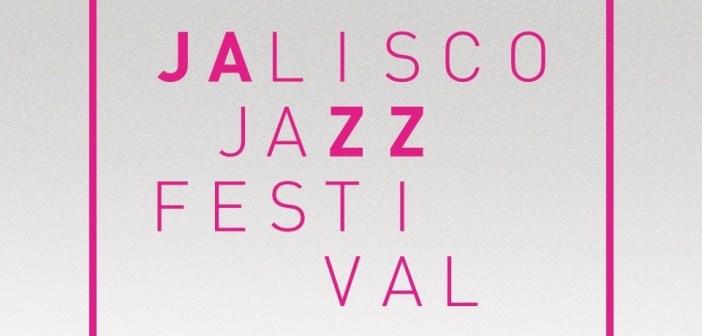 JALISCO JAZZ FESTIVAL 2017