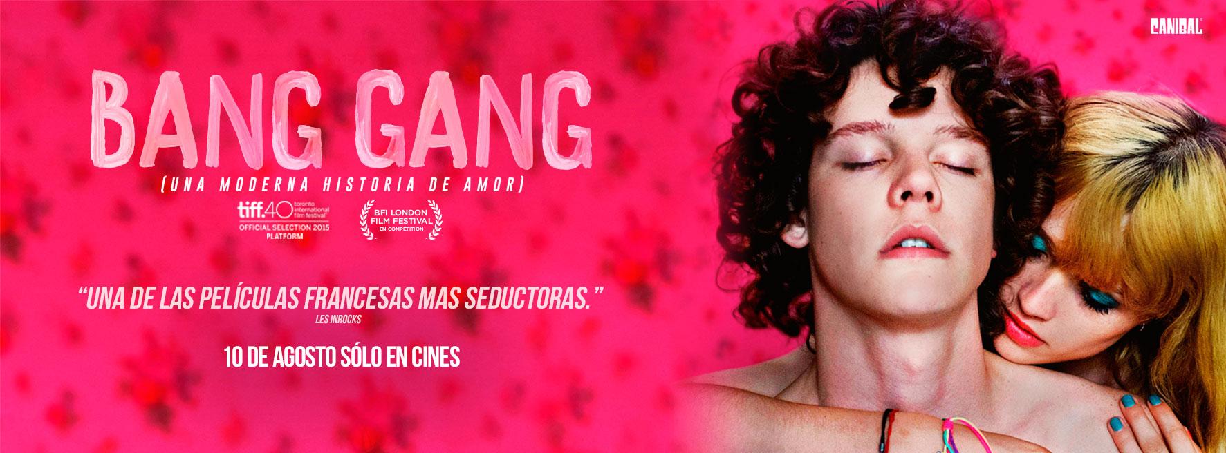 Bang Gang Una moderna historia de amor – Premier Guadalajara