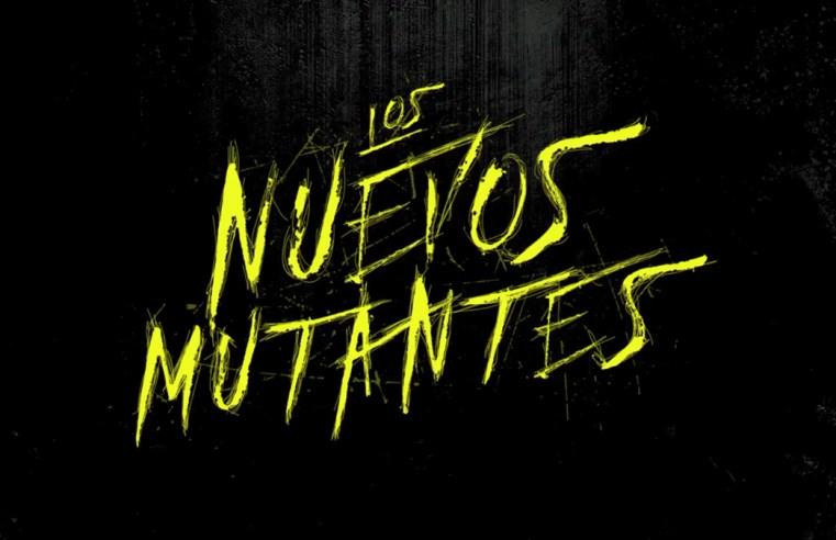 Los Nuevos Mutantes | Trailer 1
