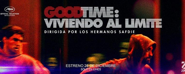 Good Time: Viviendo al Límite – Premier GDL
