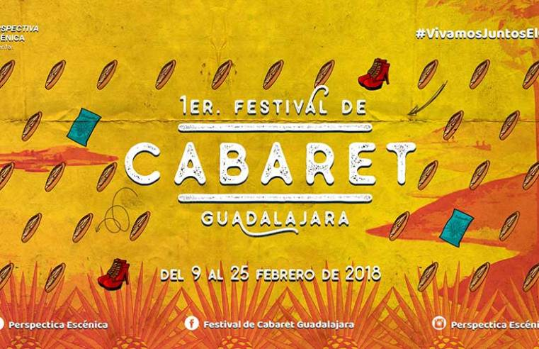 Primer Festival de Cabaret Guadalajara 2018