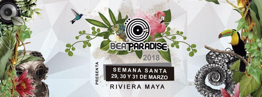 BEAT PARADISE 2018 Playa del Carmen