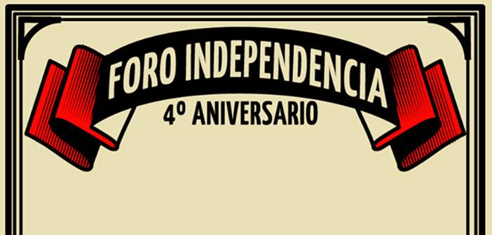 4to Aniversario Foro Independencia