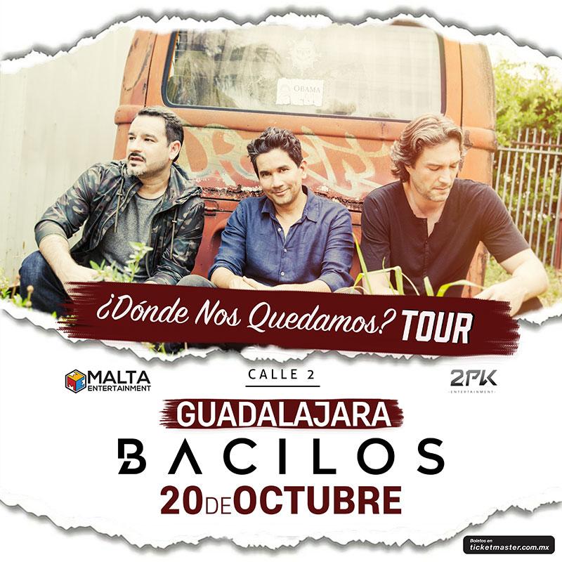 Llega a Guadalajara BACILOS  con su tour ¿Dónde Nos Quedamos?