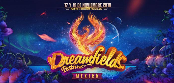 Dreamfields México 2018