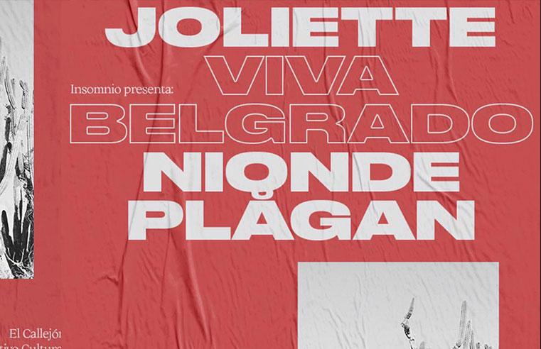 Viva Belgrado, Joliette y Nionde Plagan en Guadalajara