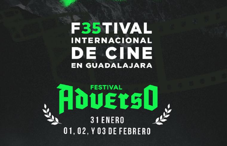 Festival Internacional de Cine en Guadalajara y Festival Adverso