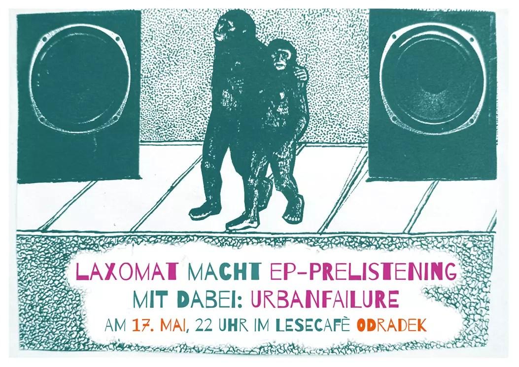 17 :: May :: urbanfailure live in Chemnitz/Odradek with Lax-O-mat
