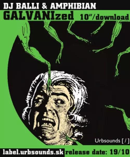 "Dj Balli + Amphibian - GALVANIzed 10"""