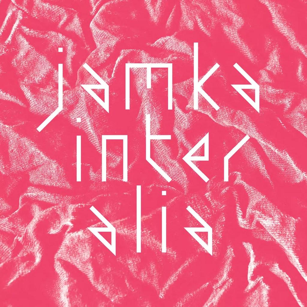Jamka - Inter Alia