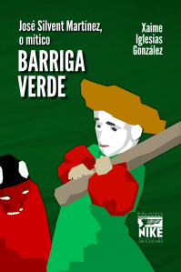 José Silvent, o mítico Barriga Verde