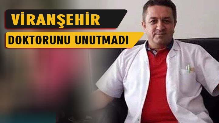 Viranşehir hastanesine doktorun ismi veriliyor