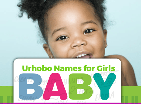 Names of Urhobo Female Children And Their Meanings