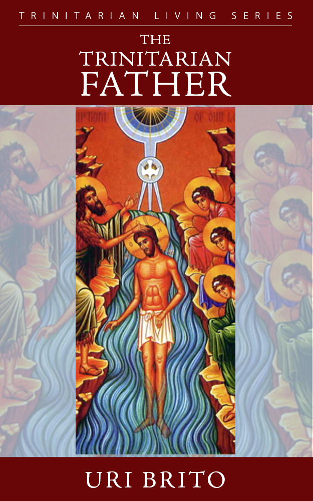 The Trinitarian Father (Book and PDF edition)
