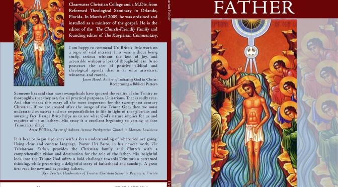 """Review of the """"The Trinitarian Father"""" by Joshua Torrey"""