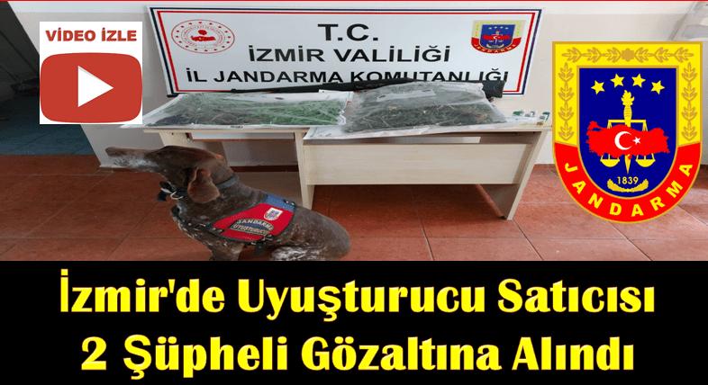 İzmir'de Uyuşturucu Satıcısı 2 Şüpheli Gözaltına Alındı
