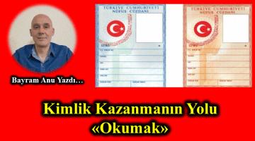 """KİMLİK KAZANMANIN YOLU """"OKUMAK"""""""