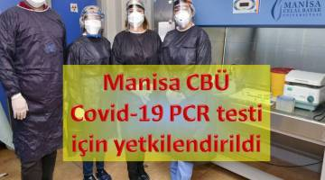 Manisa Cbü Covid-19 Pcr Testi İçin Yetkilendirildi