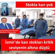 İzmirde Kan Stokları Kritik Seviyenin Altına Düştü