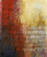 Ursula Kolbe 'Song of Remembrances'. Oil and oils stick on canvas 120x100cm