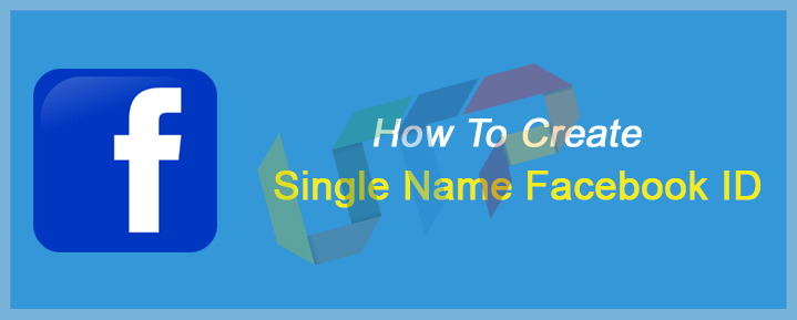 How To Make Facebook Name One How to Make a Single Name