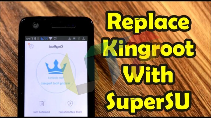100% Working] Guide to Remove/Replace Kingroot with Supersu