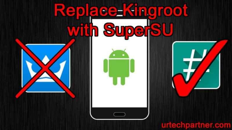 Remove Kingroot with SuperSU