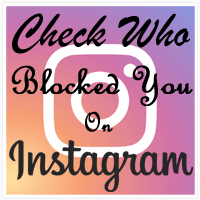 How To Check Who Blocked Me On Instagram in Android or iPhone