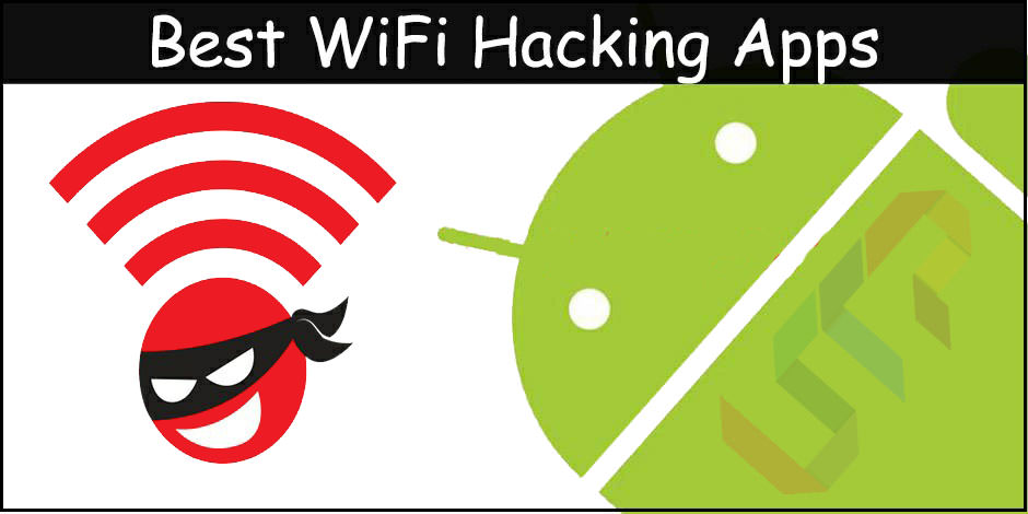 Best WiFi Hacking App for Android