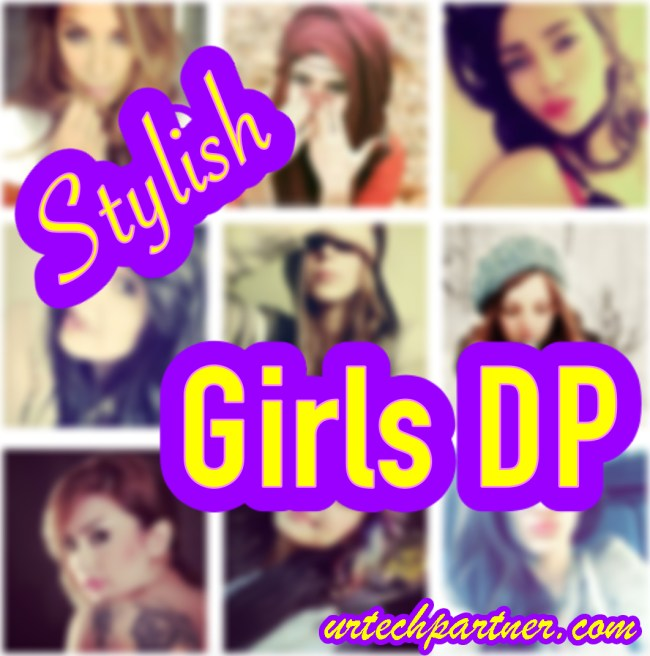 Stylish Girls DP For Facebook & WhatsApp 2017