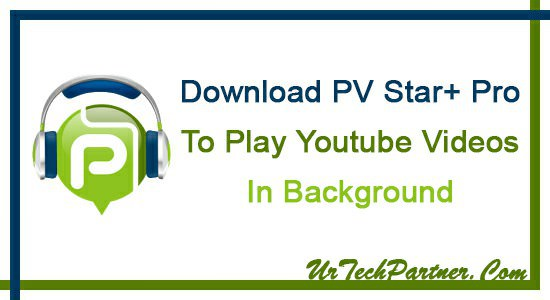 PV Star Plus Pro for Youtube Play