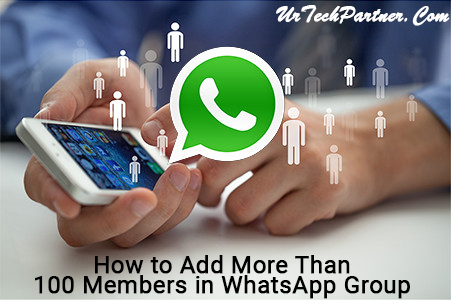 How to Add More Than 100 Members in WhatsApp Group