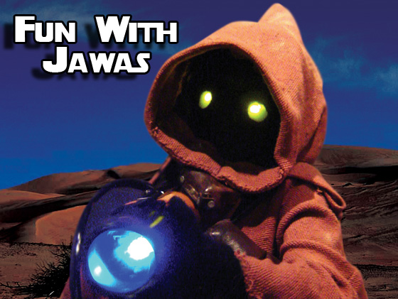 fun with jawas