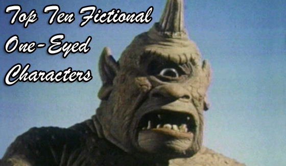 Top Ten Fictional One Eyed Characters