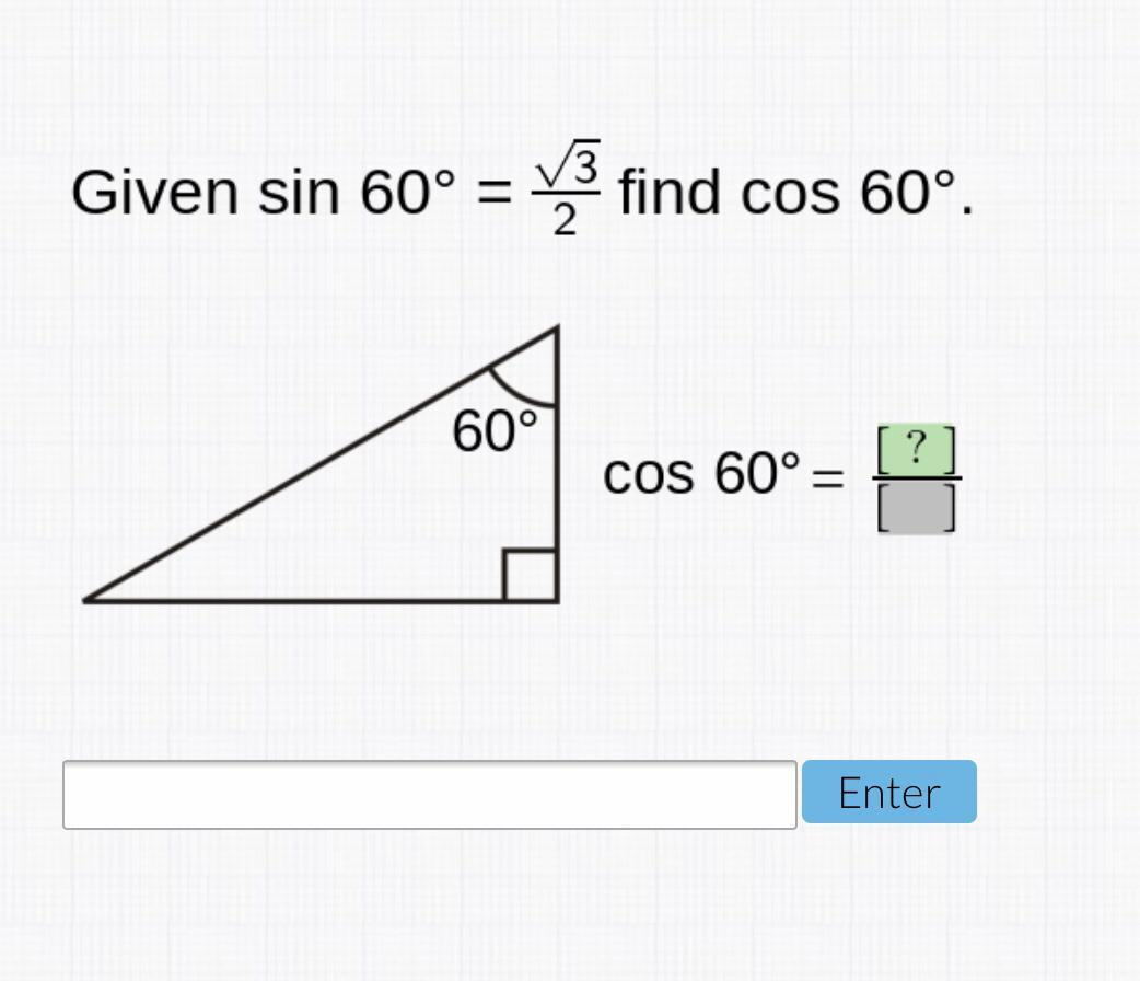 Given Sin 60 Degrees Square Root Of 3 Divided By 2