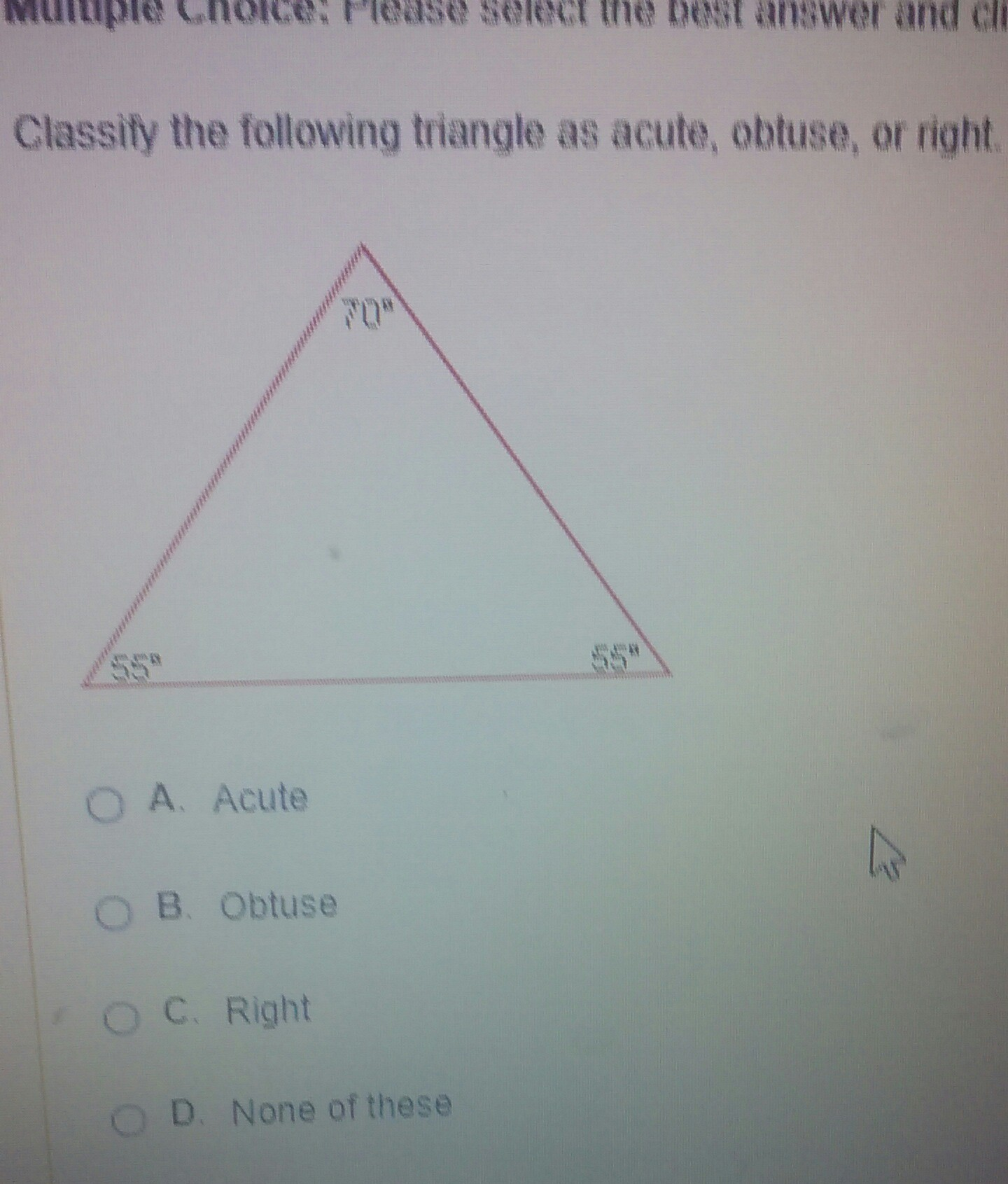 Classify The Following Triangle As Acute Obtuse Or Right